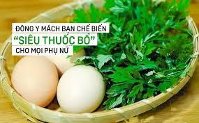 Món canh trứng lá ngải, bổ dưỡng cho phụ nữ thời kỳ kinh nguyệt